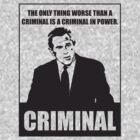 Bush Criminal by Flip49