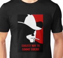 Coolest way to commit suicide Unisex T-Shirt