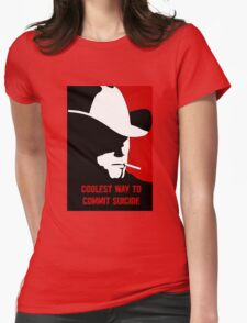 Coolest way to commit suicide Womens Fitted T-Shirt