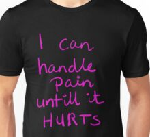 handlepain Unisex T-Shirt