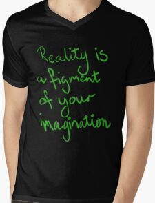 reality is Mens V-Neck T-Shirt