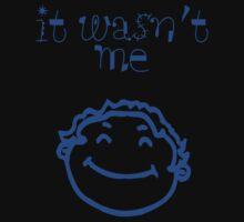 wasn't me by LynneHerry