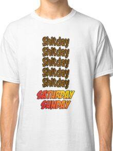 Love Weekends Classic T-Shirt