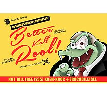 Better Kall Rool Photographic Print