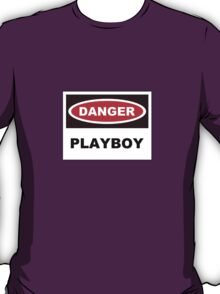 Danger playboy T-Shirt