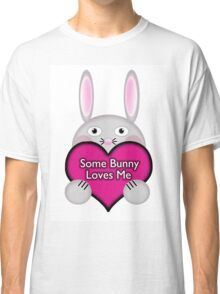 Cute Some Bunny Loves Me Heart Classic T-Shirt