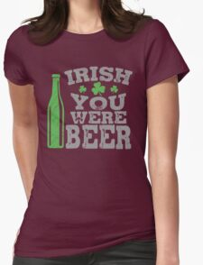Irish you were beer Womens Fitted T-Shirt