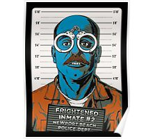 Frightened Inmate #2 Poster