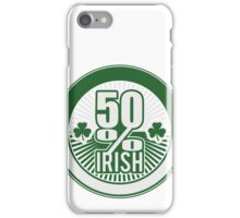 50 % irish iPhone Case/Skin