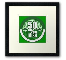 50 % irish Framed Print