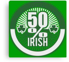 50 % irish Canvas Print