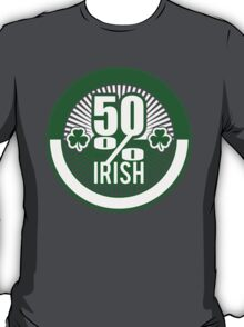 50 % irish T-Shirt