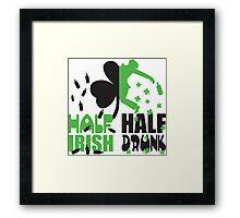 Half irish, half drunk Framed Print