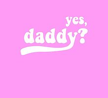 yes, daddy? by menhys