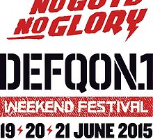 Defqon 1 2015 - No Guts No Glory - Text by juen3000