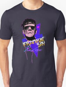 Relax, Frankie T-Shirt