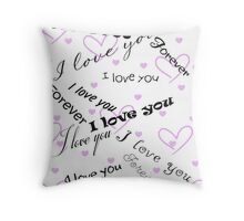 l love you forever Throw Pillow