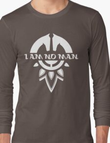 I Am No Man Long Sleeve T-Shirt