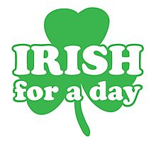 St. Patrick's day: Irish for a day Photographic Print