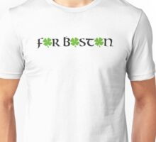 St. Patrick's day: For Boston Unisex T-Shirt