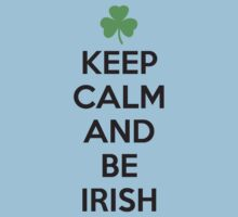 Keep calm and be irish One Piece - Short Sleeve