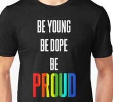 Be Young Unisex T-Shirt