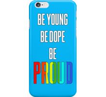 Be Young iPhone Case/Skin