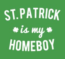 St. Patrick is My Homeboy by flippinsg