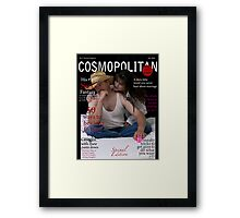 Cosmo Eat your Heart out... Framed Print