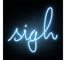 neon sigh Photographic Print