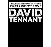 Regret Every Day - David Tennant (Variant) Photographic Print