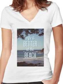 Life is Better at the Beach! Women's Fitted V-Neck T-Shirt