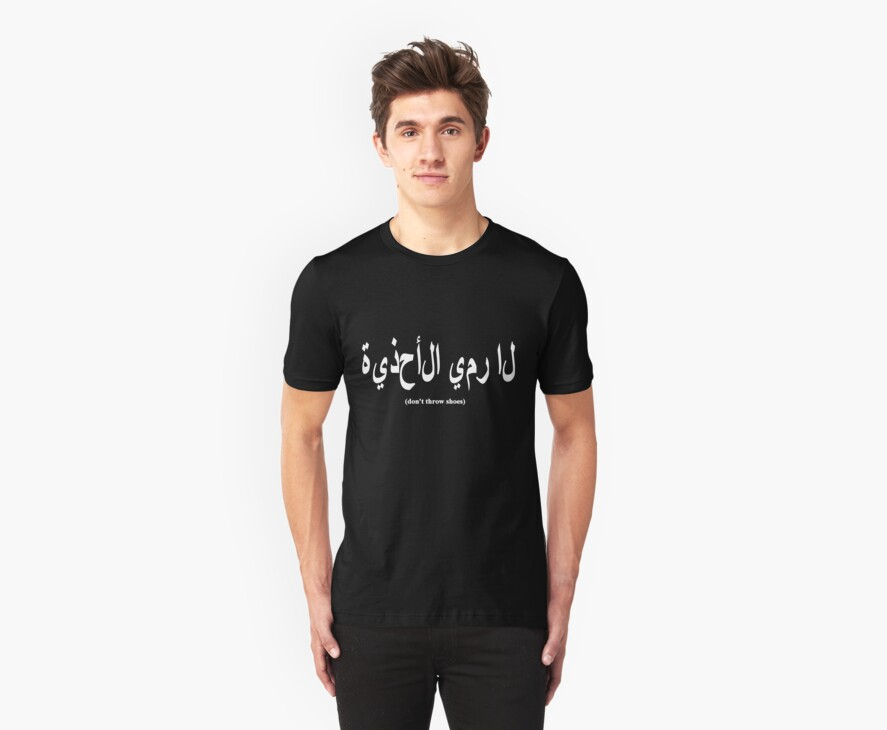 Don't Throw Shoes (arabic) - Funny T-shirt by FunShirtShop