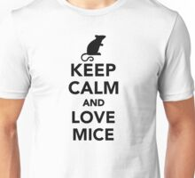 Keep calm and love mice Unisex T-Shirt