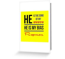 HE IS MY BIAS Rapmon - Yellow Greeting Card