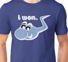 I Won Funny Sperm Unisex T-Shirt