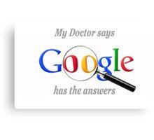 Hypochondriac Google Canvas Print