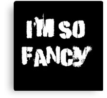 Iskybibblle Products/ I'm so fancy White Canvas Print