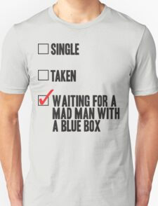 DOCTOR WHO WAITING FOR A MAN MAN WITH A BLUE BOX Unisex T-Shirt