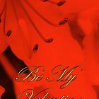 Be My Valentine by Catherine Hamilton-Veal  ©