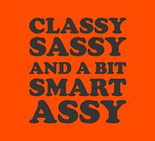 Classy Sassy and a bit smart assy Womens Fitted T-Shirt