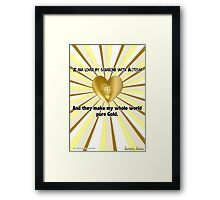 Our Love is Pure Gold Framed Print