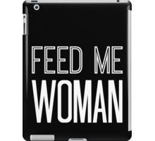 Feed Me Woman in White iPad Case/Skin