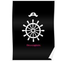 I'm a captain. (on black) Poster
