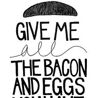 Bacon & Eggs by Jozlynn Mills