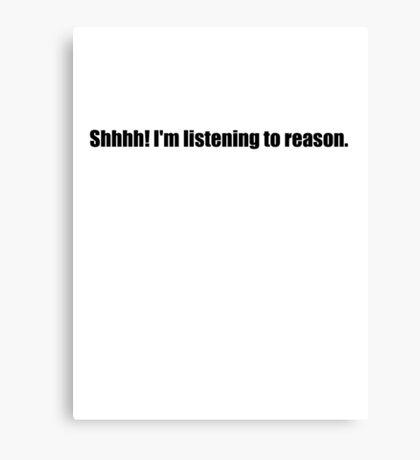 Pee-Wee Herman - Shhhh! I'm Listening to Reason - Black Font Canvas Print