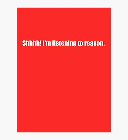 Pee-Wee Herman - Shhhh! I'm Listening to Reason - White Font Photographic Print