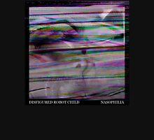 Disfigured Robot Child - Nasophilia Unisex T-Shirt