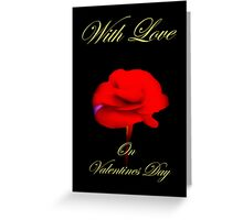 With Love On Valentines Day  Greeting Card
