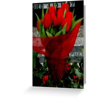 The Tulips are too Red.... Greeting Card